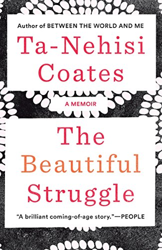Cover of The Beautiful Struggle: A Memoir