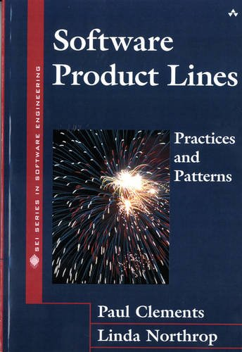 Software Product Lines: Practices and Patterns: Practices and Patterns ()