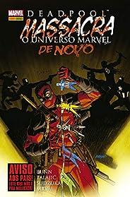 Deadpool Massacra O Universo Marvel De Novo: Capa Dura