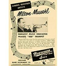 1952 Ad Buescher Band Instrument Milton Mussehl Trumpet - Original Print Ad