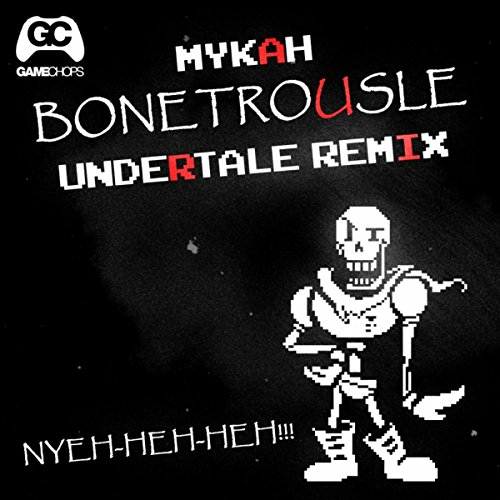 Bonetrousle (Undertale Remix)