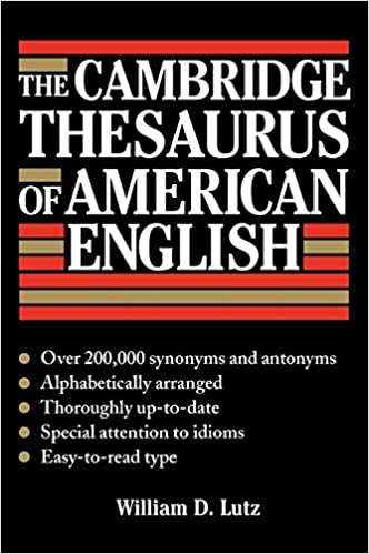 The Cambridge Thesaurus of American English: William D  Lutz
