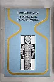 TEORIA DEL SUPERHOMBRE: Amazon.es: COLMENAREJO, VÍCTOR: Libros