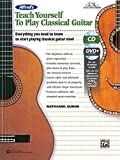 Alfred's Teach Yourself to Play Classical Guitar: Everything You Need to Know to Start Playing Classical Guitar Now!, Book, CD & DVD (Teach Yourself Series)