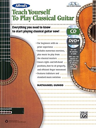 Guitar Playing Dvd (Alfred's Teach Yourself to Play Classical Guitar: Everything You Need to Know to Start Playing Classical Guitar Now!, Book, CD & DVD (Teach Yourself Series))
