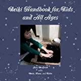 Reiki handbook for kids and all ages