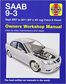 Saab 9-3 Petrol And Diesel Owners Workshop Manual: 2007-2011: Amazon.es: Haynes Publishing: Libros en idiomas extranjeros