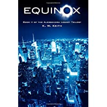 Equinox: Book II of the Alessandra Legacy Trilogy (Volume 2)