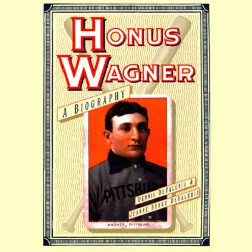 Honus Wagner by Blackstone Audio, Inc.