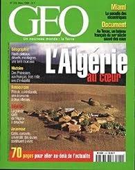 Géo [n° 229, mai 1998] L'Algérie au coeur par Geo magazine