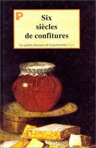 Six siècles de confitures