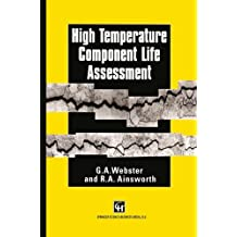 High Temperature Component Life Assessment