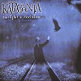 Tonight's Decision by Katatonia