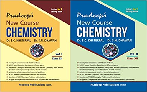 Pradeep's New Course Chemistry for Class 12 (Vol. 1 & 2) Examination 2020-2021