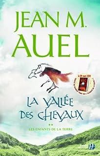 Les enfants de la terre [2] : La vallée des chevaux, Auel, Jean M.