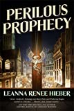 Perilous Prophecy: A Strangely Beautiful Novel