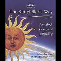 Storytellers Way: Sourcebook for Inspired Storytelling