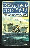 Rendezvous - South Atlantic, Douglas Reeman, 0515081787