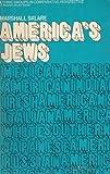 America's Jews, Marshall Sklare, 0394473493