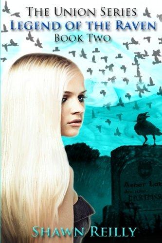 Legend of the Raven (The Union Series) pdf epub