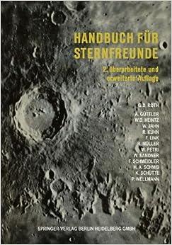 Handbuch Fur Sternfreunde: Wegweiser Fur Die Praktische Astronomische Arbeit by Gunter Dietmar Roth (1967-01-01)