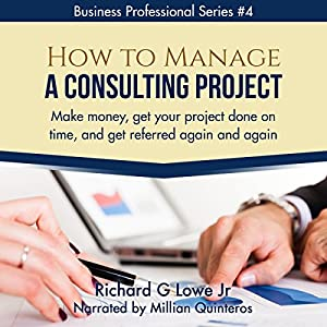 How to Manage a Consulting Project Audiobook