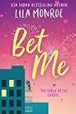 Bet Me: A Romantic Comedy (Lucky in Love Book 2)