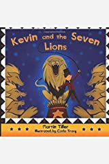 Kevin and the Seven Lions (Kevin's Books) Paperback