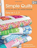 quilts patterns - Simple Quilts from Me and My Sister Designs: Easy as 1, 2, 3