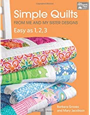 Simple Quilts from Me and My Sister Designs: Easy as 1, 2, 3