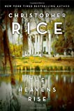 The Heavens Rise, Christopher Rice, 1476716080