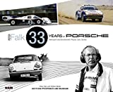 img - for Peter Falk - 33 Years of Porsche Rennsport and Development: People, Cars, Stories 2016 book / textbook / text book