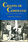 img - for Chains of Command: Arizona and the Army, 1856-1875 book / textbook / text book