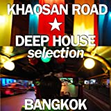 Khaosan Road Deep House Selection