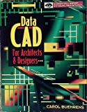 img - for DataCAD for Architects and Designers by Carol Buehrens (1995-04-07) book / textbook / text book