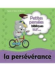 Petites pensées bibliques sur la persévérance: Dieu vous a aidés à commencer et il vous aidera à finir.