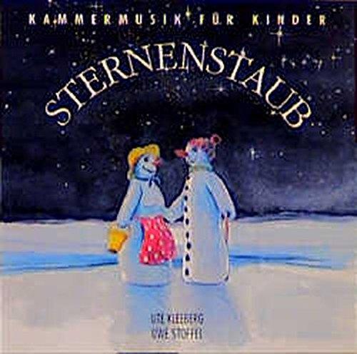 Sternenstaub. CD (Klassische Musik und Sprache erzählen)