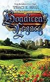 Boadicea's Legacy, Traci E. Hall, 1605420786