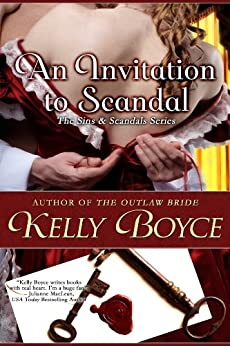 An Invitation to Scandal (The Sins & Scandals Series Book 1) by [Boyce, Kelly]