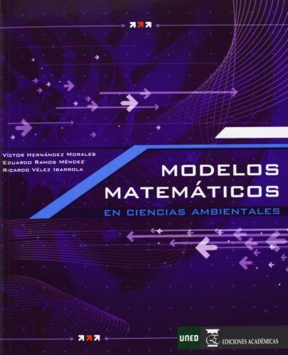 Descargar Libro Modelos Matemáticos En Ciencias Ambientales Víctor Hernández Morales