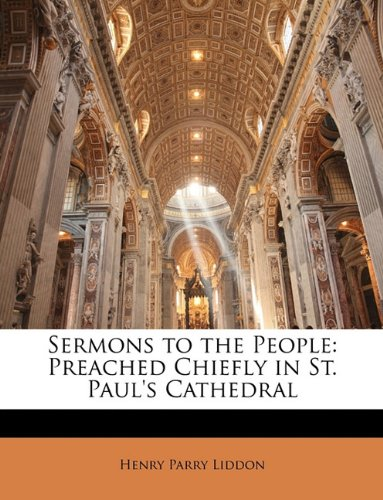 Download Sermons to the People: Preached Chiefly in St. Paul's Cathedral pdf epub