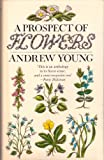 A Prospect of Flowers, Andrew J. Young, 0670803456