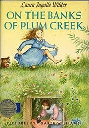 On the Banks of Plum Creek por Laura Ingalls…