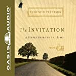 The Invitation: A Simple Guide to the Bible | Eugene H Peterson