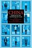 img - for China: Adapting the Past, Confronting the Future book / textbook / text book