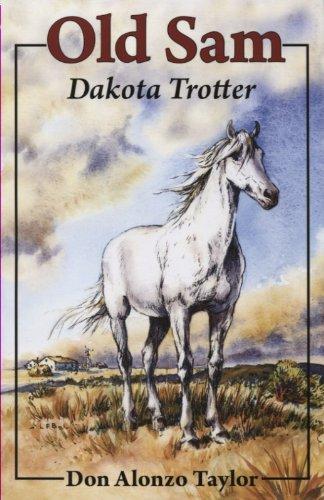 Read Online Old Sam: Dakota Trotter (Bethlehem Budget Books) ePub fb2 book