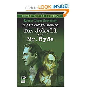 The Strange Case of Dr. Jekyll and Mr. Hyde (Dover Thrift Editions) Robert Louis Stevenson