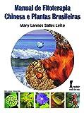 capa de Manual de Fitoterapia Chinesa e Plantas Brasileiras