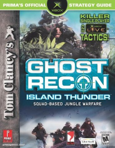 Tom Clancy's Ghost Recon: Island Thunder (Prima's Official Strategy ()