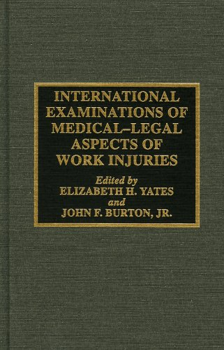 International Examinations of Medical-Legal Aspects of Work Injuries
